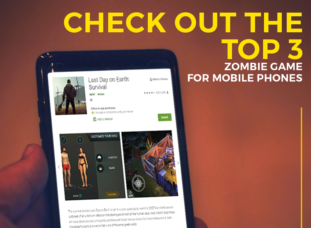 Check Out the Top 3 Zombie Games for Mobile Phones