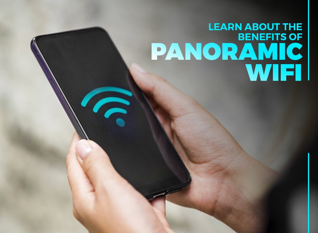 Learn About the Benefits of Panoramic Wifi