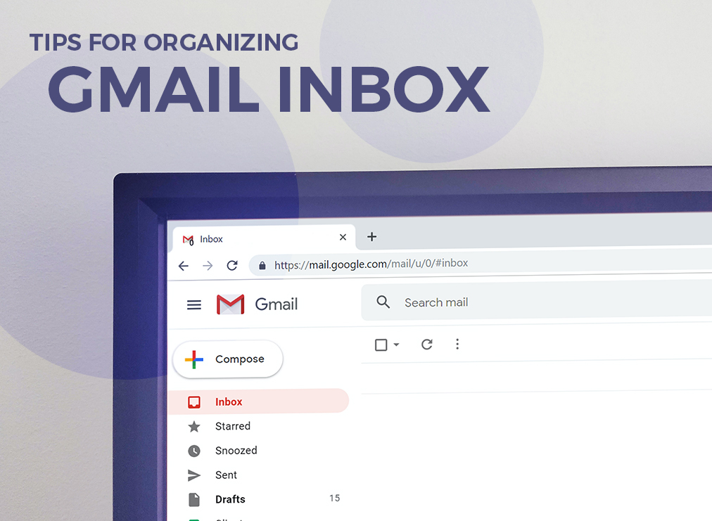 Tips for Organizing Gmail Inbox
